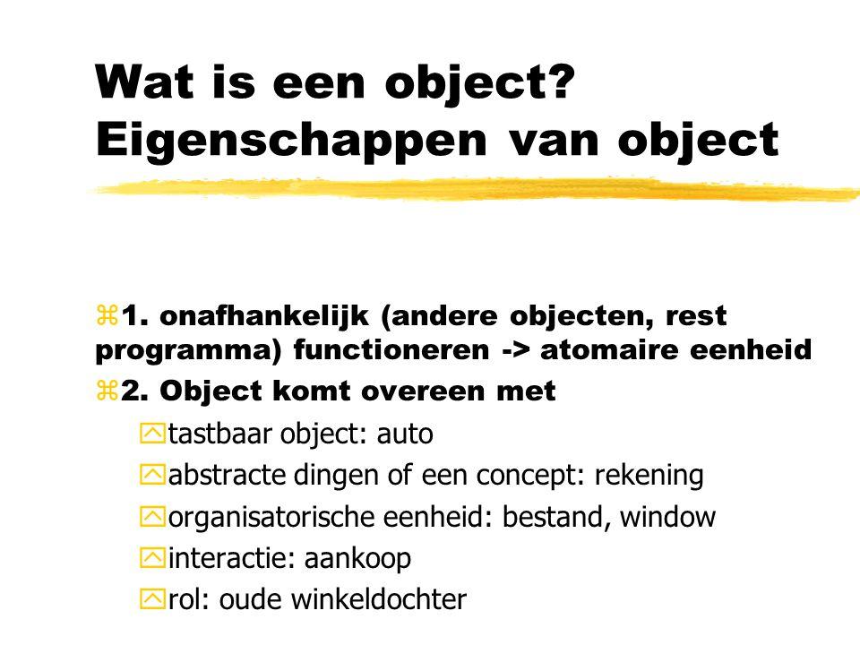 Wat is een object Eigenschappen van object
