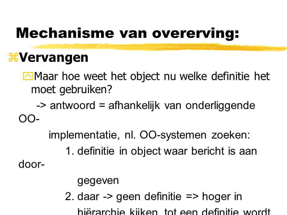Mechanisme van overerving: