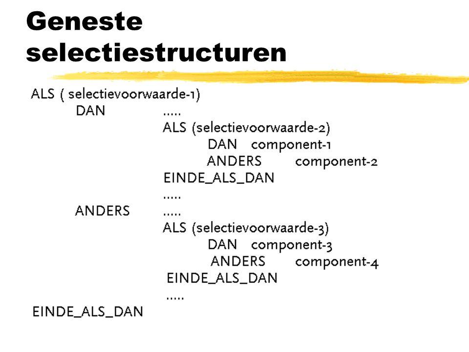 Geneste selectiestructuren