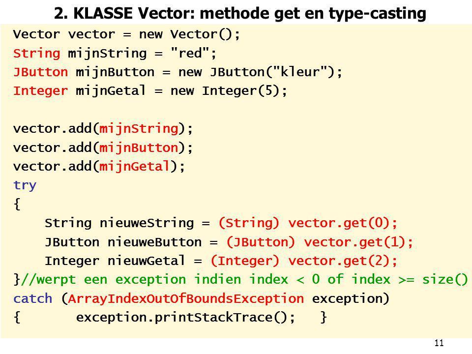 2. KLASSE Vector: methode get en type-casting