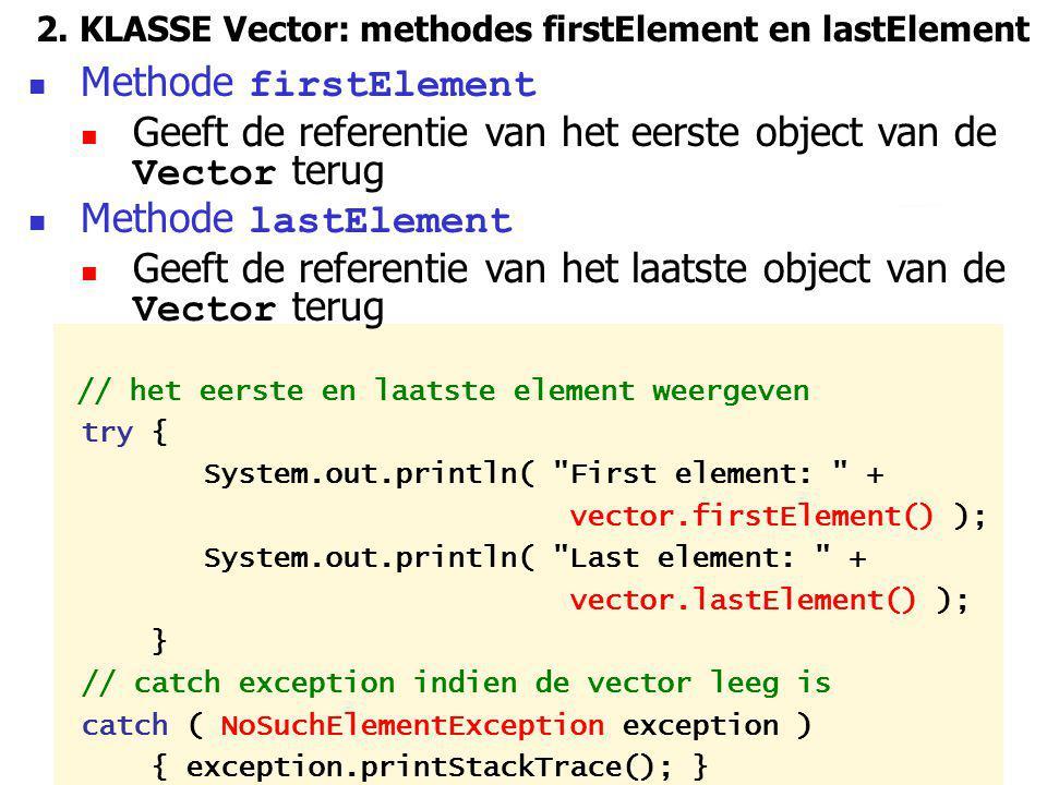 2. KLASSE Vector: methodes firstElement en lastElement