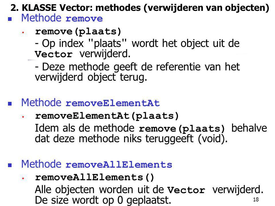 2. KLASSE Vector: methodes (verwijderen van objecten)