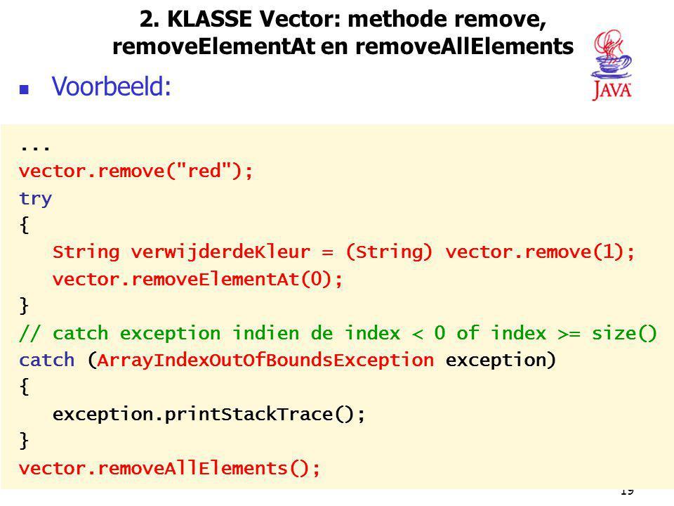 2. KLASSE Vector: methode remove, removeElementAt en removeAllElements
