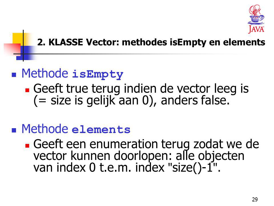 2. KLASSE Vector: methodes isEmpty en elements