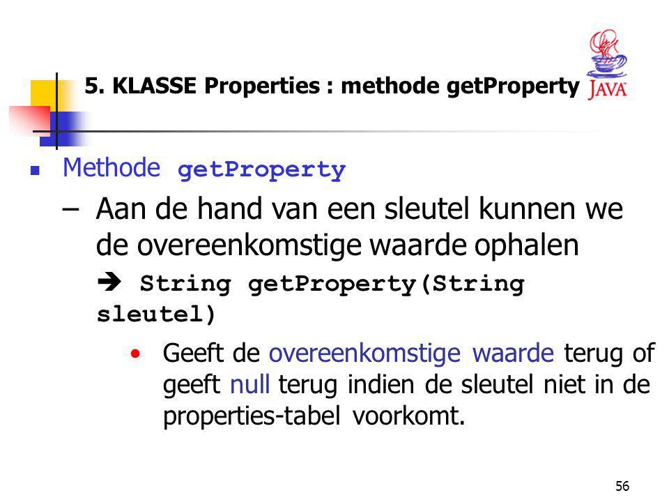 5. KLASSE Properties : methode getProperty