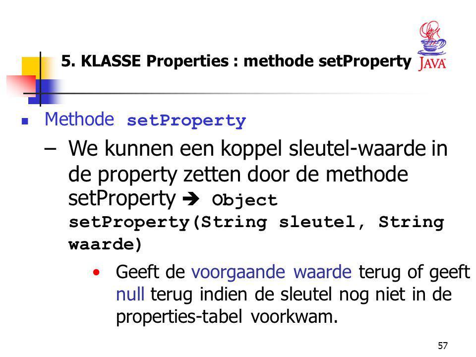 5. KLASSE Properties : methode setProperty