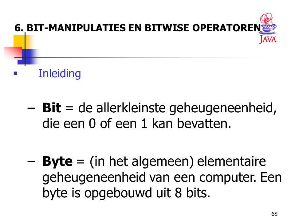 6. BIT-MANIPULATIES EN BITWISE OPERATOREN
