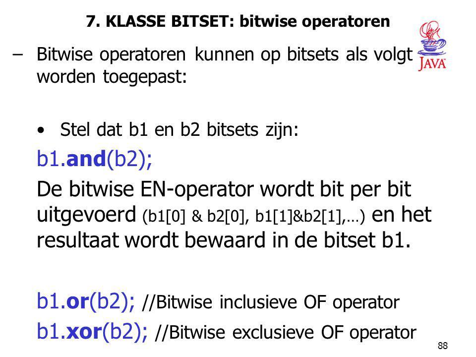 7. KLASSE BITSET: bitwise operatoren