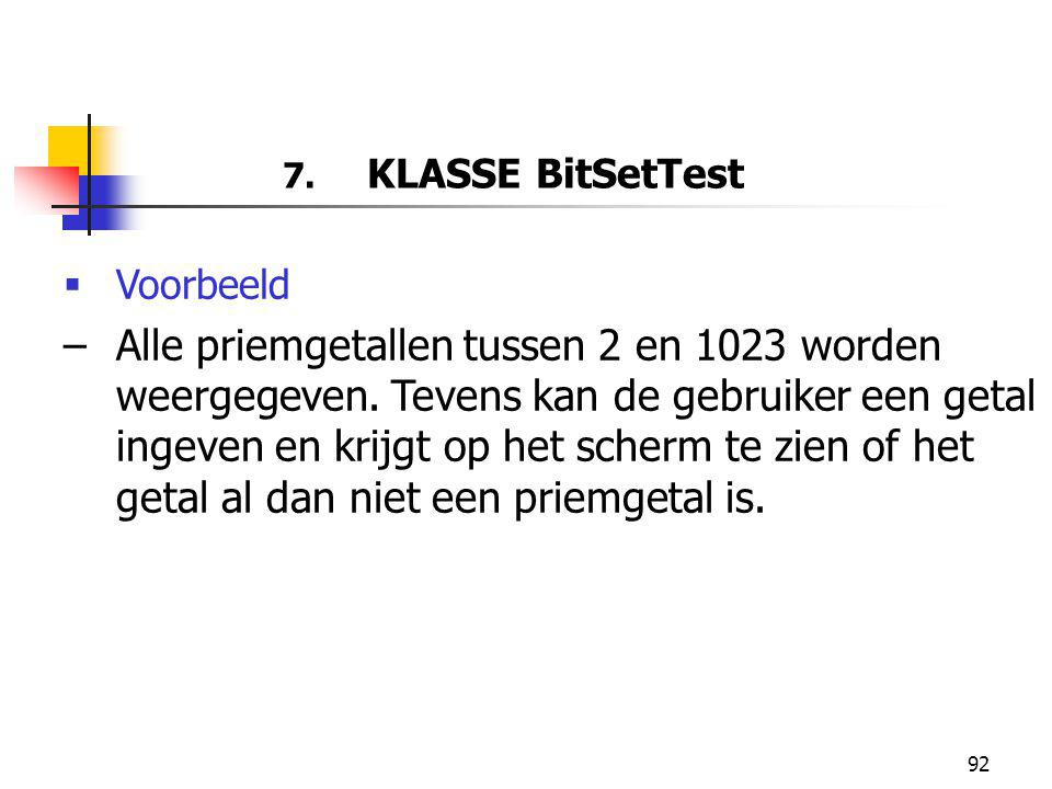 7. KLASSE BitSetTest Voorbeeld.