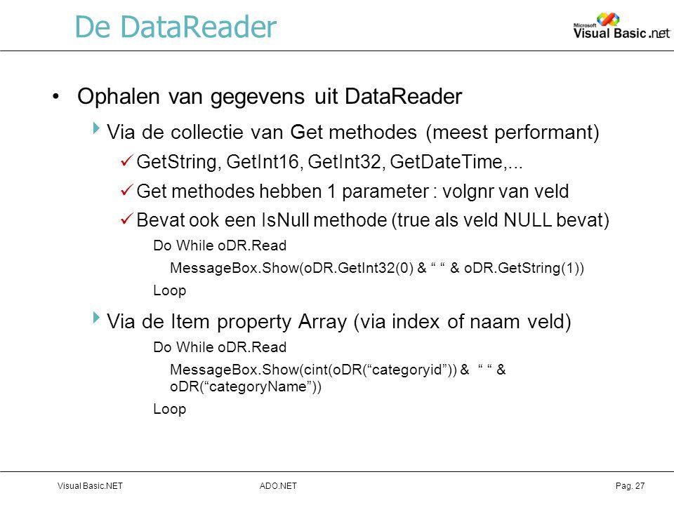 De DataReader Ophalen van gegevens uit DataReader