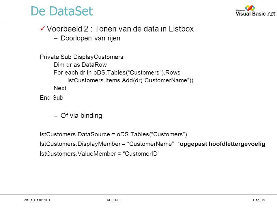 De DataSet Voorbeeld 2 : Tonen van de data in Listbox