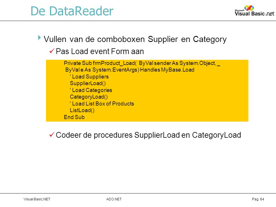 De DataReader Vullen van de comboboxen Supplier en Category