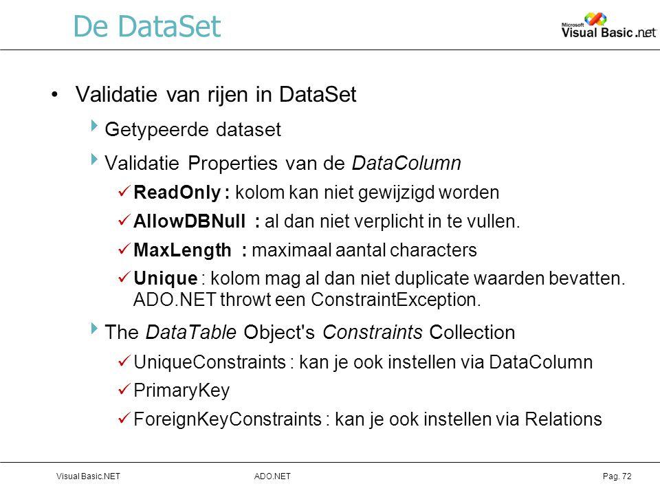De DataSet Validatie van rijen in DataSet Getypeerde dataset