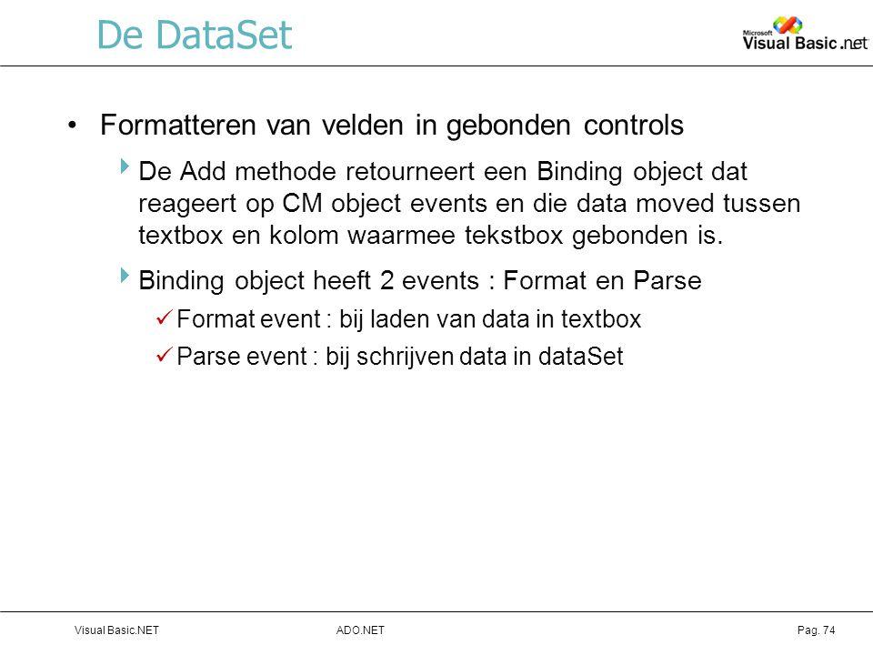 De DataSet Formatteren van velden in gebonden controls