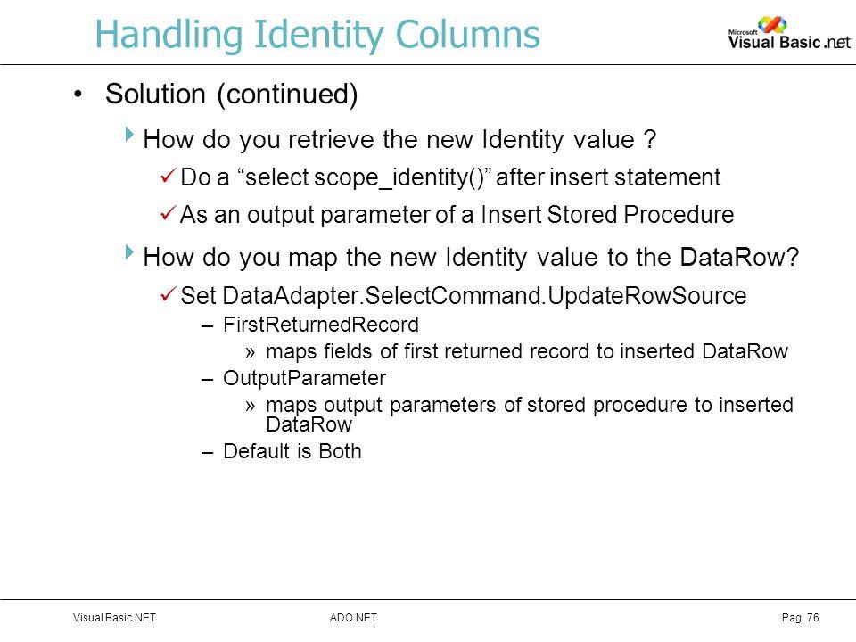 Handling Identity Columns