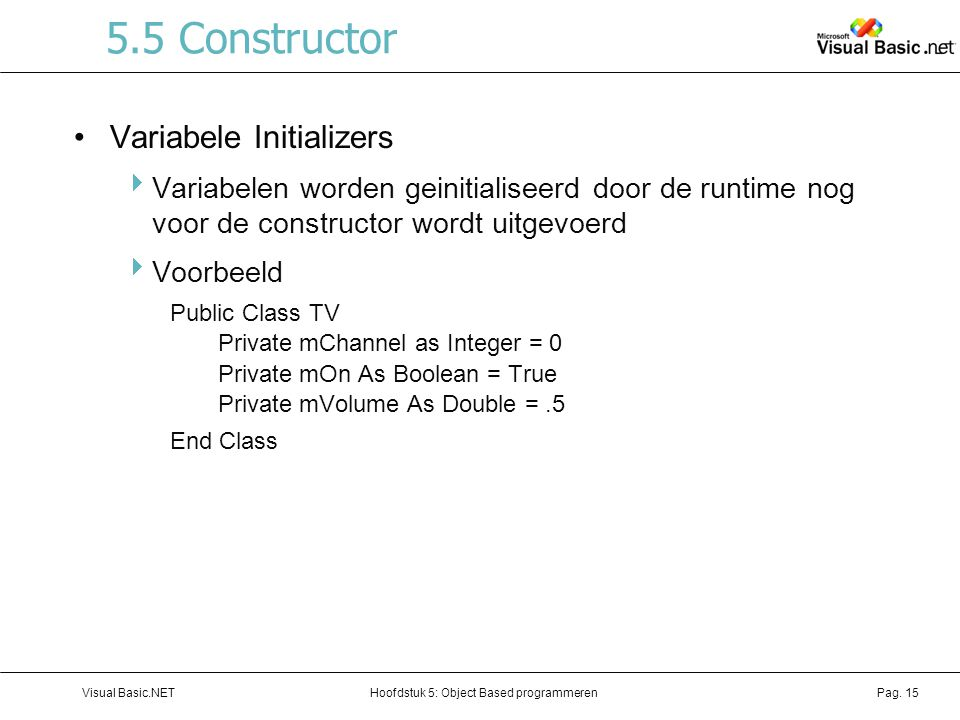 5.5 Constructor Variabele Initializers