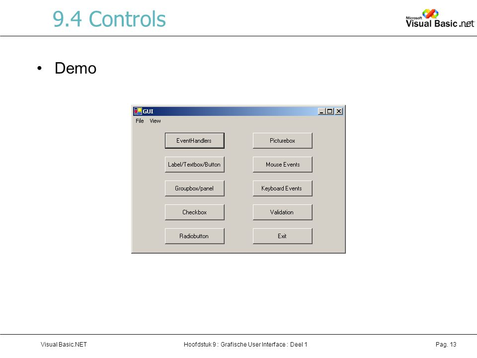 9.4 Controls Demo Visual Basic.NET
