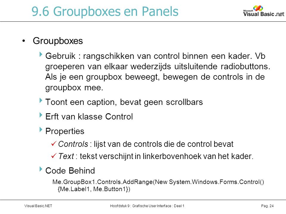 9.6 Groupboxes en Panels Groupboxes