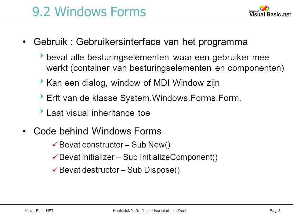 9.2 Windows Forms Gebruik : Gebruikersinterface van het programma