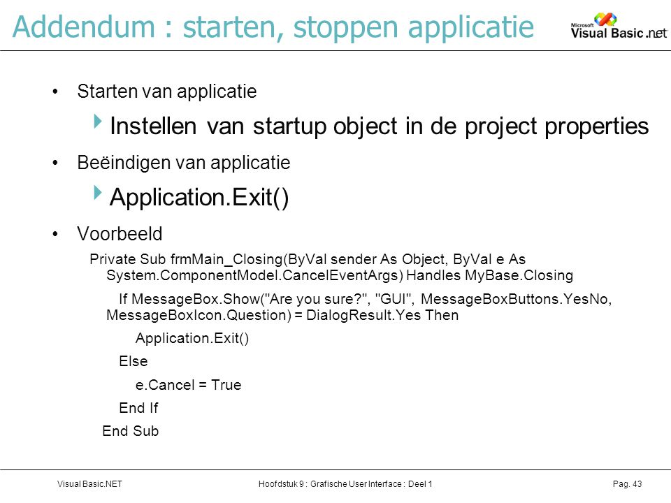 Addendum : starten, stoppen applicatie