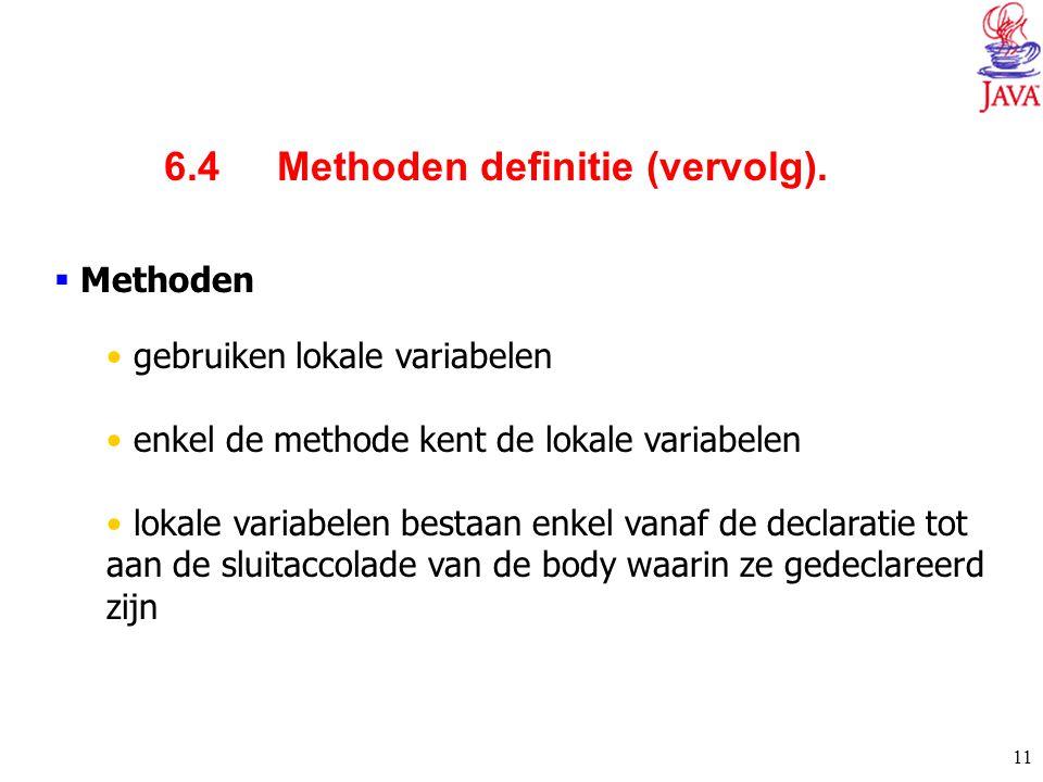 6.4 Methoden definitie (vervolg).