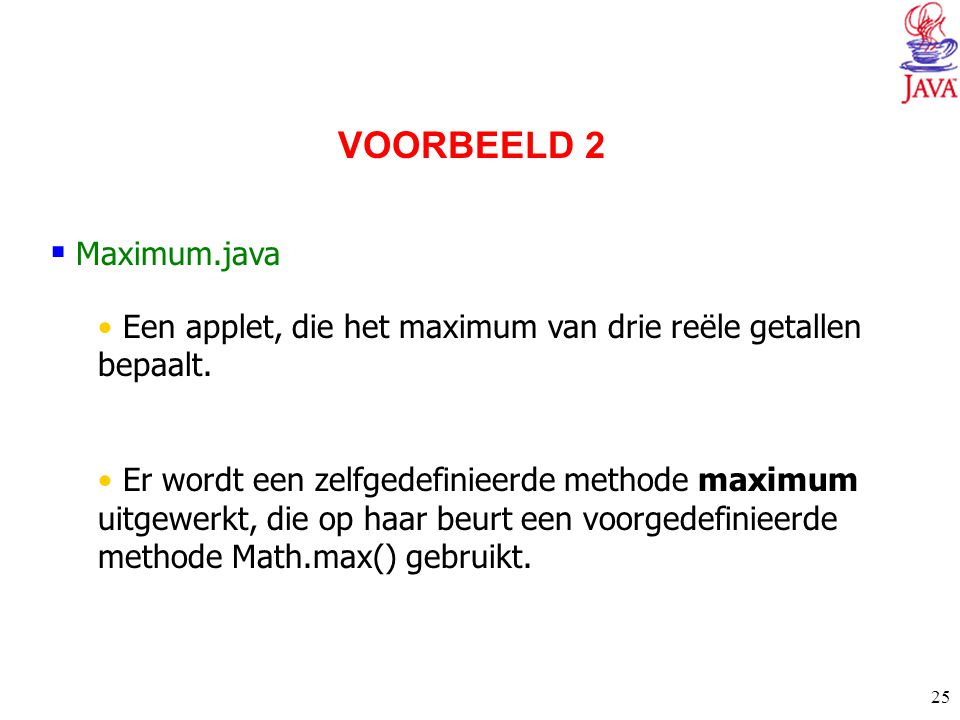 VOORBEELD 2 Maximum.java