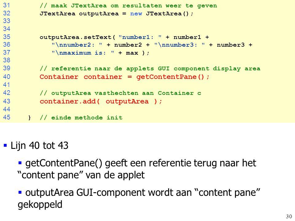outputArea GUI-component wordt aan content pane gekoppeld