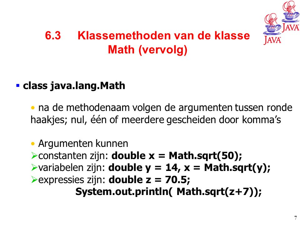 6.3 Klassemethoden van de klasse Math (vervolg)
