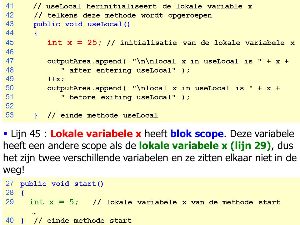 41 // useLocal herinitialiseert de lokale variable x
