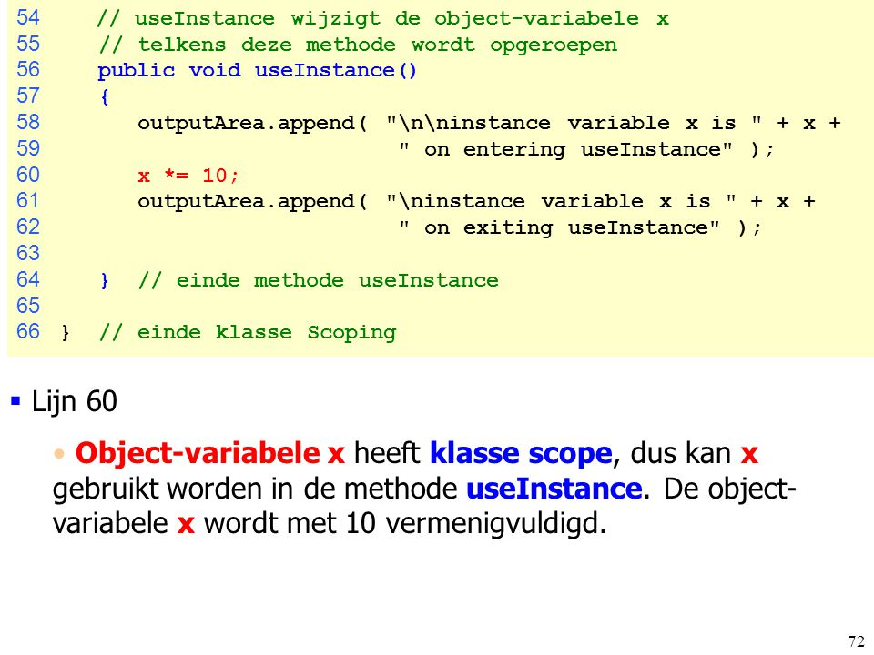 54 // useInstance wijzigt de object-variabele x