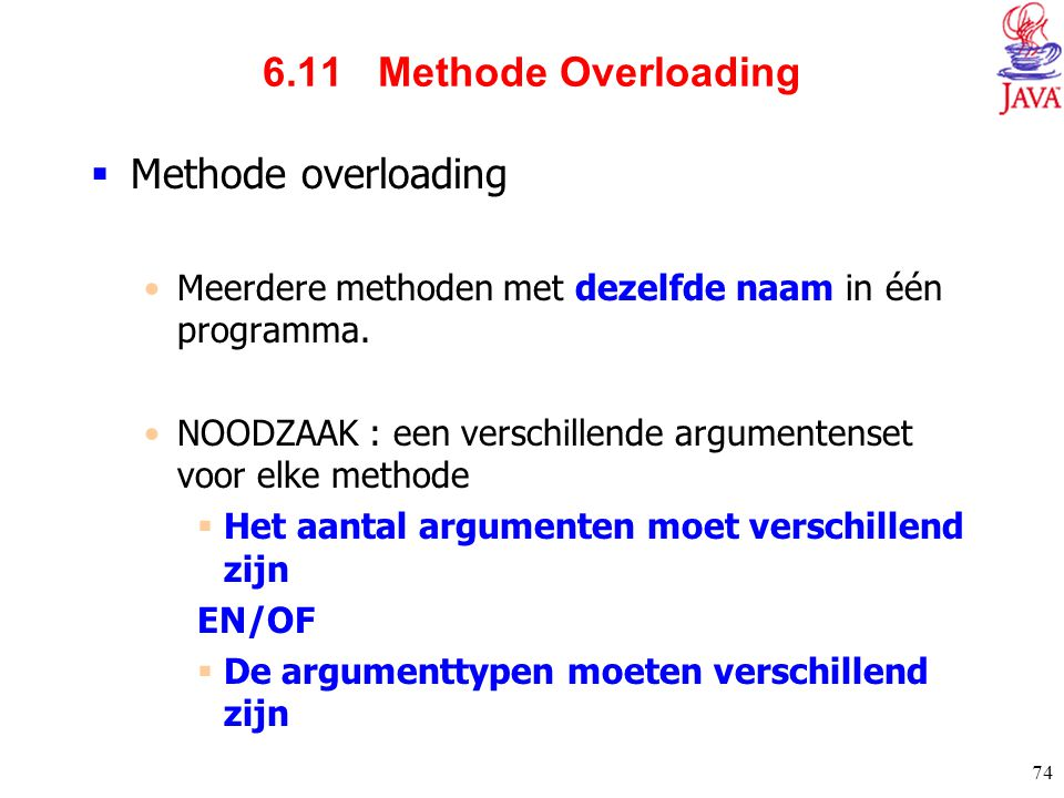 6.11 Methode Overloading Methode overloading