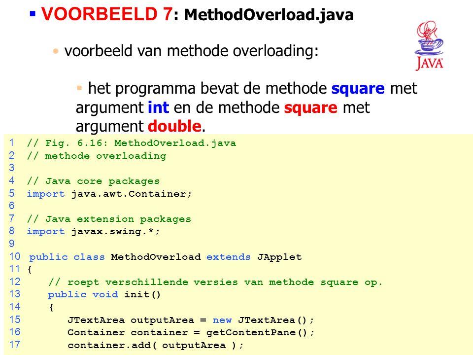 VOORBEELD 7: MethodOverload.java