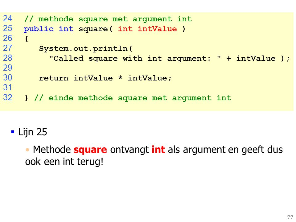 24 // methode square met argument int