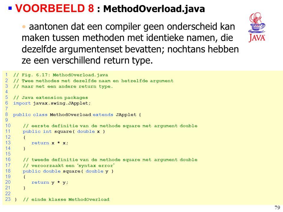 VOORBEELD 8 : MethodOverload.java