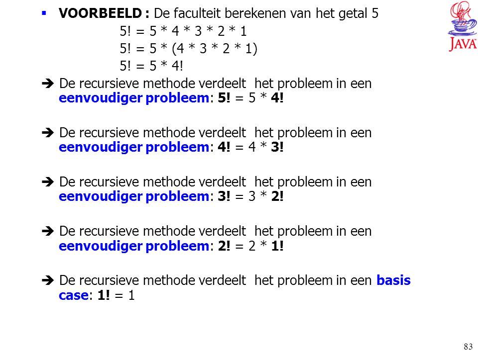 VOORBEELD : De faculteit berekenen van het getal 5