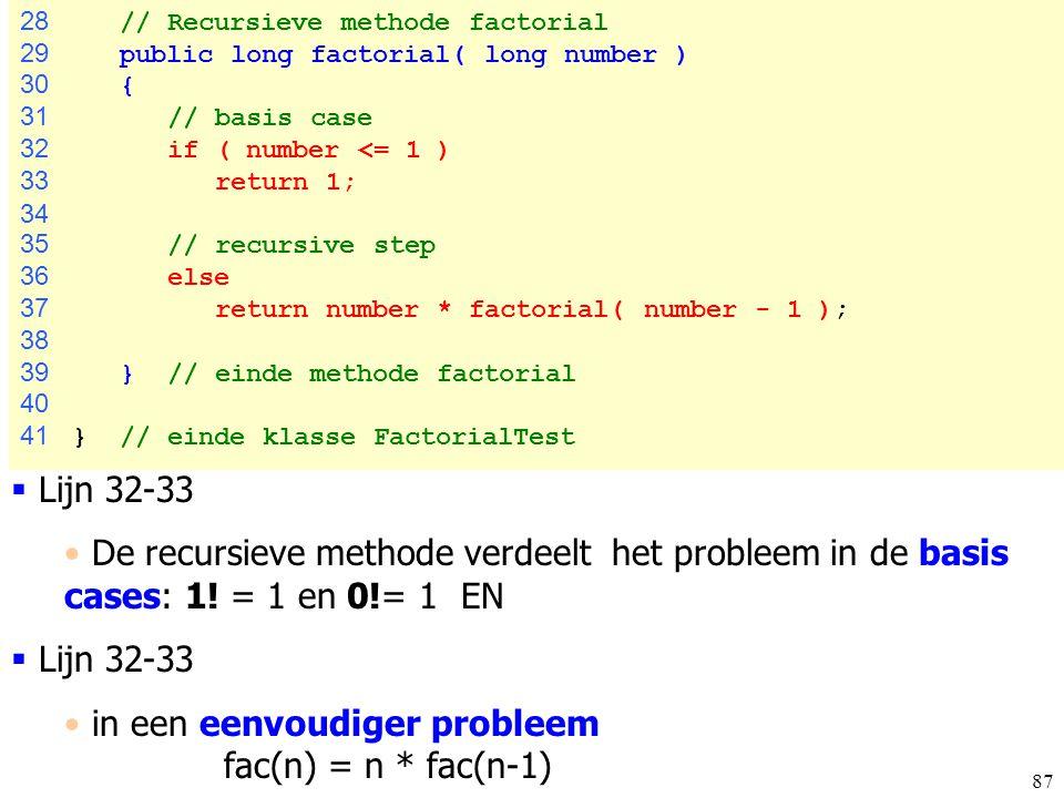 in een eenvoudiger probleem fac(n) = n * fac(n-1)