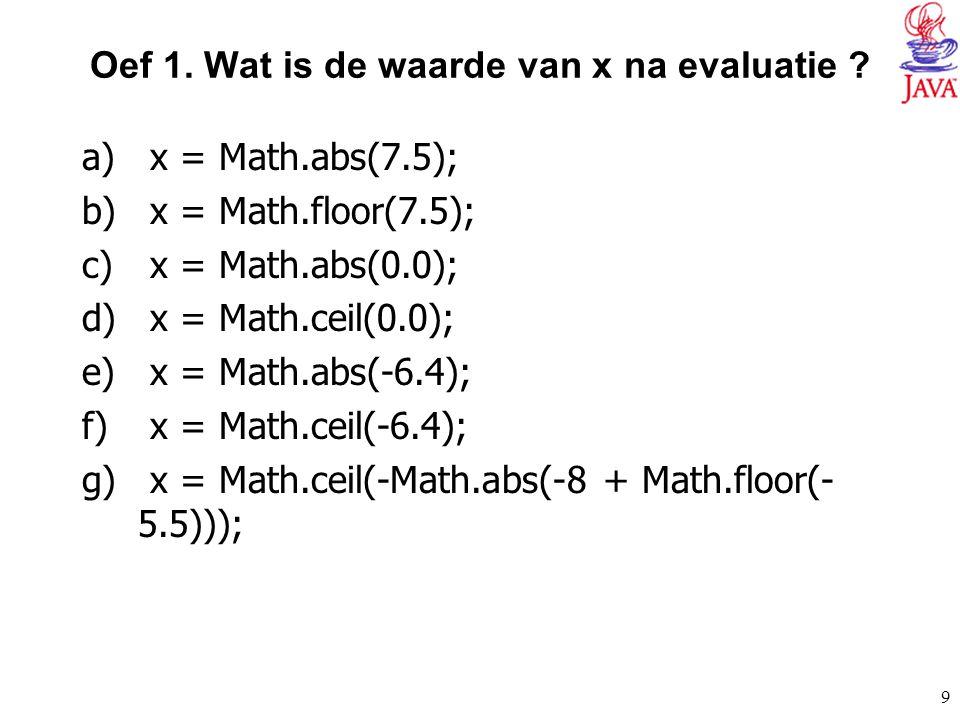 Oef 1. Wat is de waarde van x na evaluatie