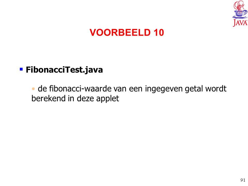 VOORBEELD 10 FibonacciTest.java