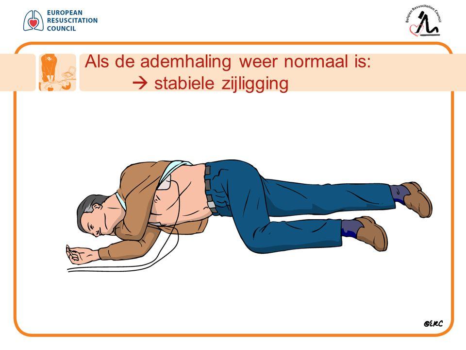 Als de ademhaling weer normaal is:  stabiele zijligging