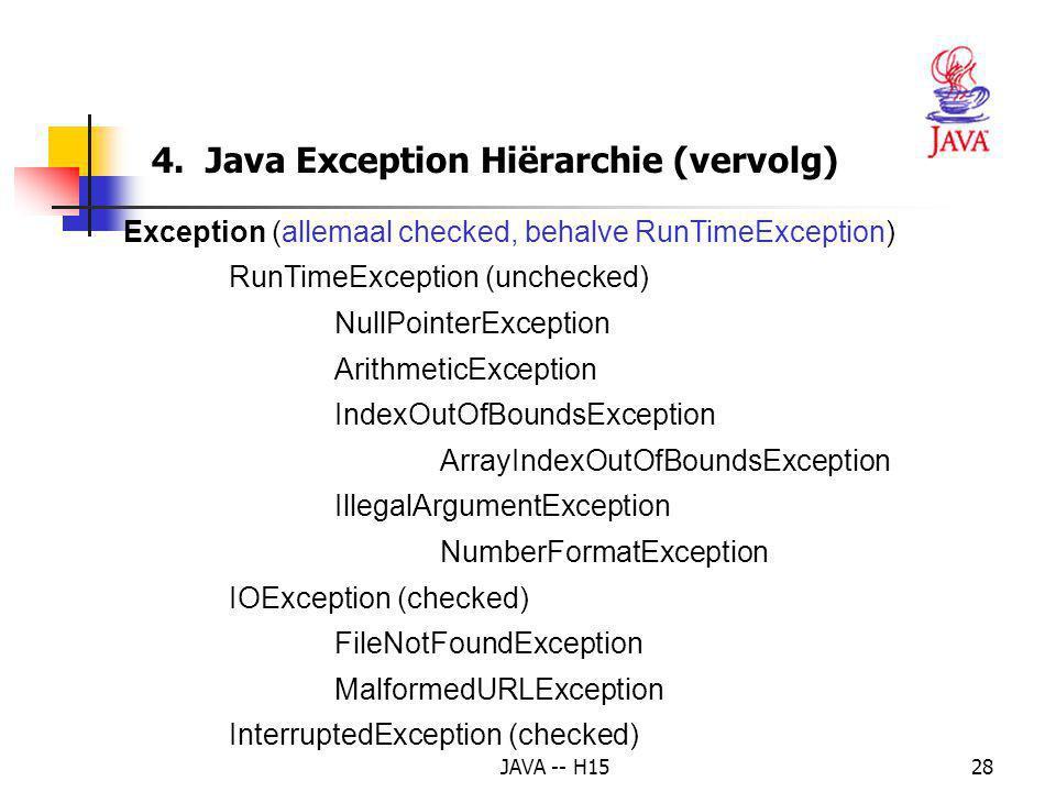 4. Java Exception Hiërarchie (vervolg)
