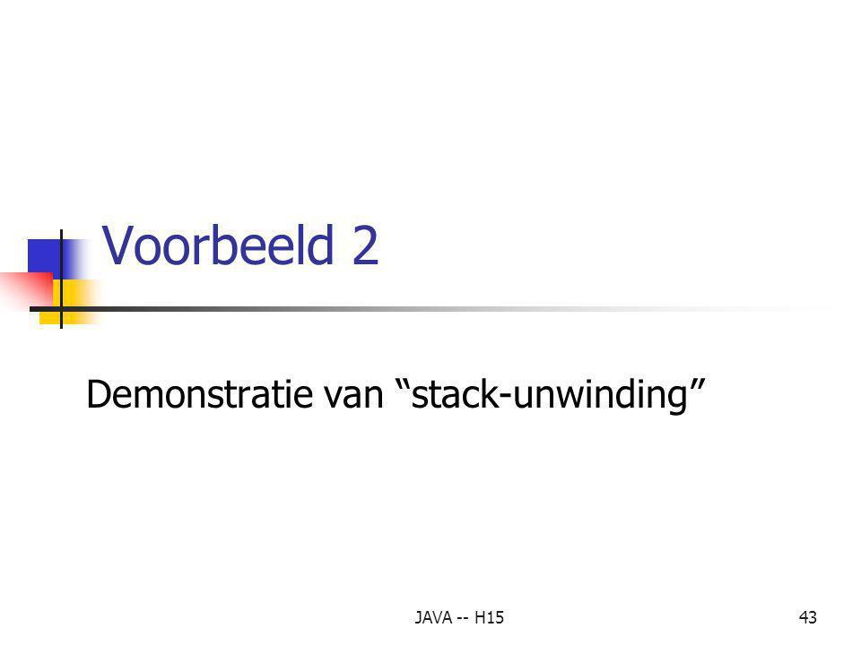 Demonstratie van stack-unwinding