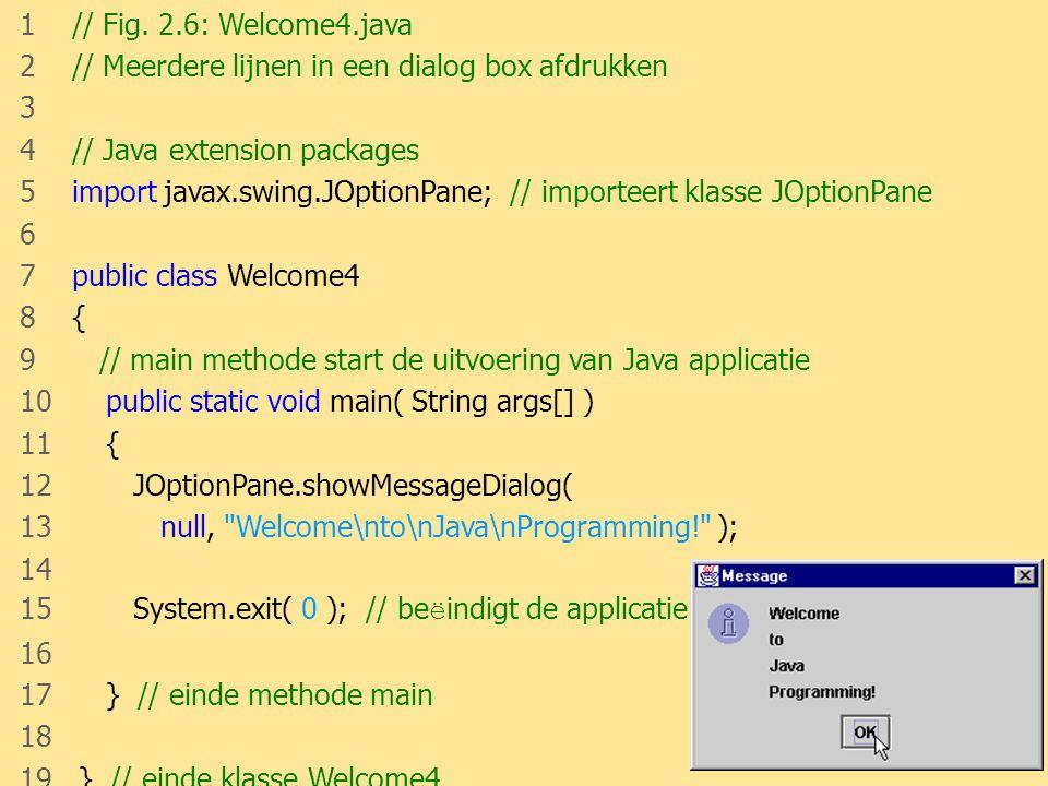 2 // Meerdere lijnen in een dialog box afdrukken 3