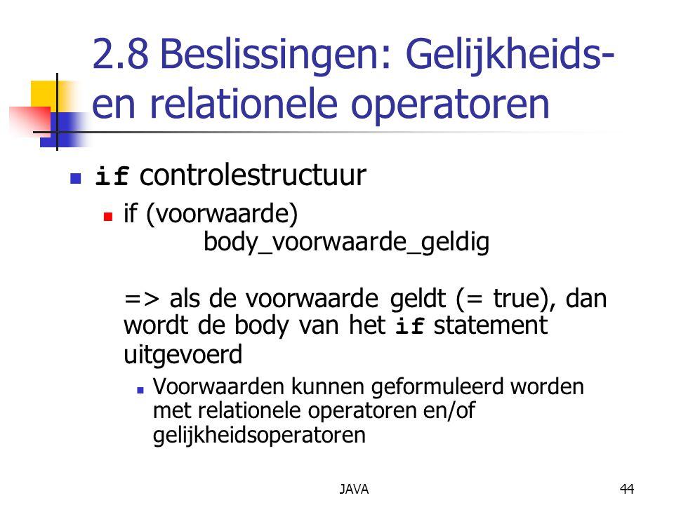 2.8 Beslissingen: Gelijkheids- en relationele operatoren