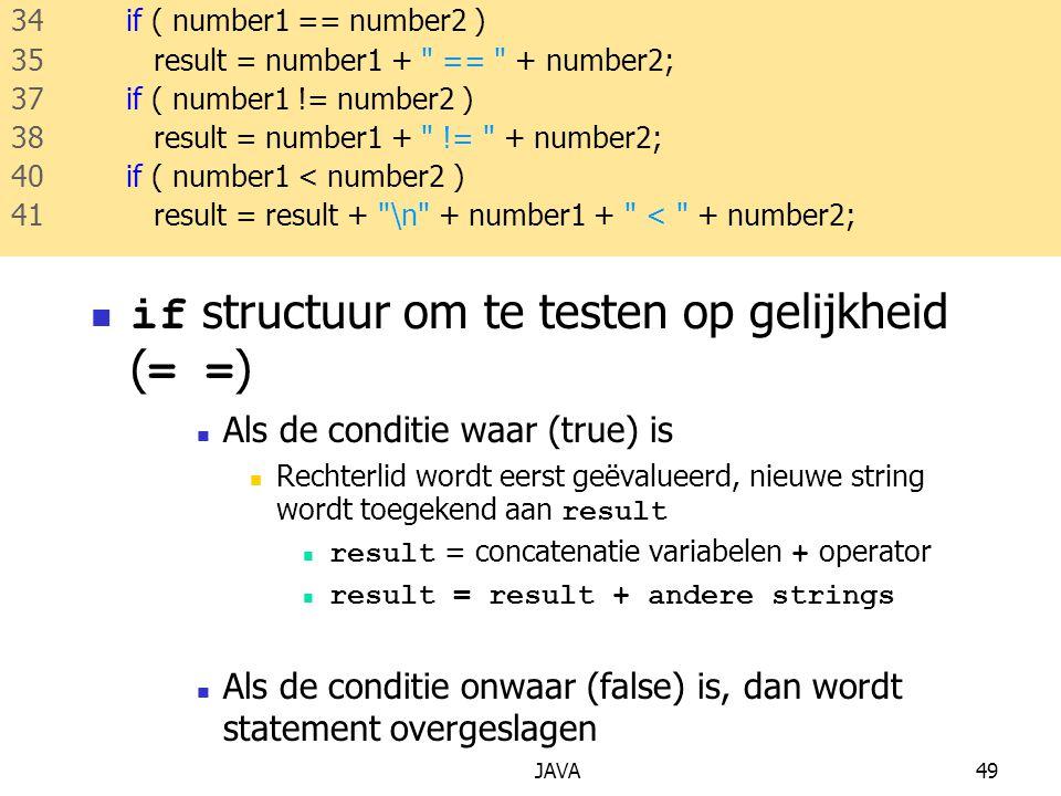 if structuur om te testen op gelijkheid (= =)