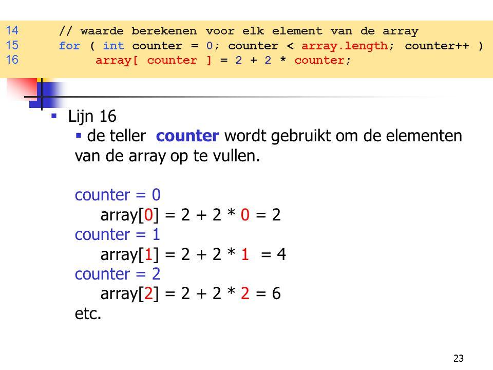 14 // waarde berekenen voor elk element van de array