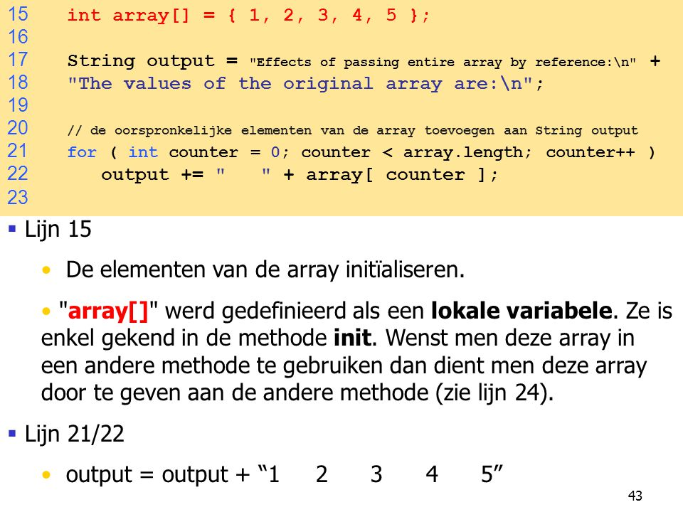 De elementen van de array initïaliseren.
