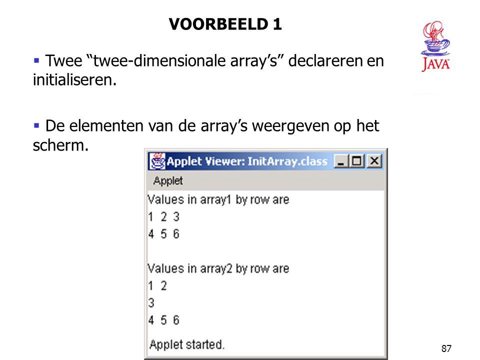 VOORBEELD 1 Twee twee-dimensionale array's declareren en initialiseren.