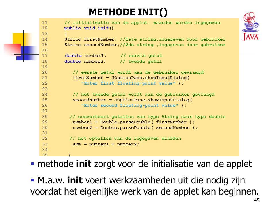 methode init zorgt voor de initialisatie van de applet