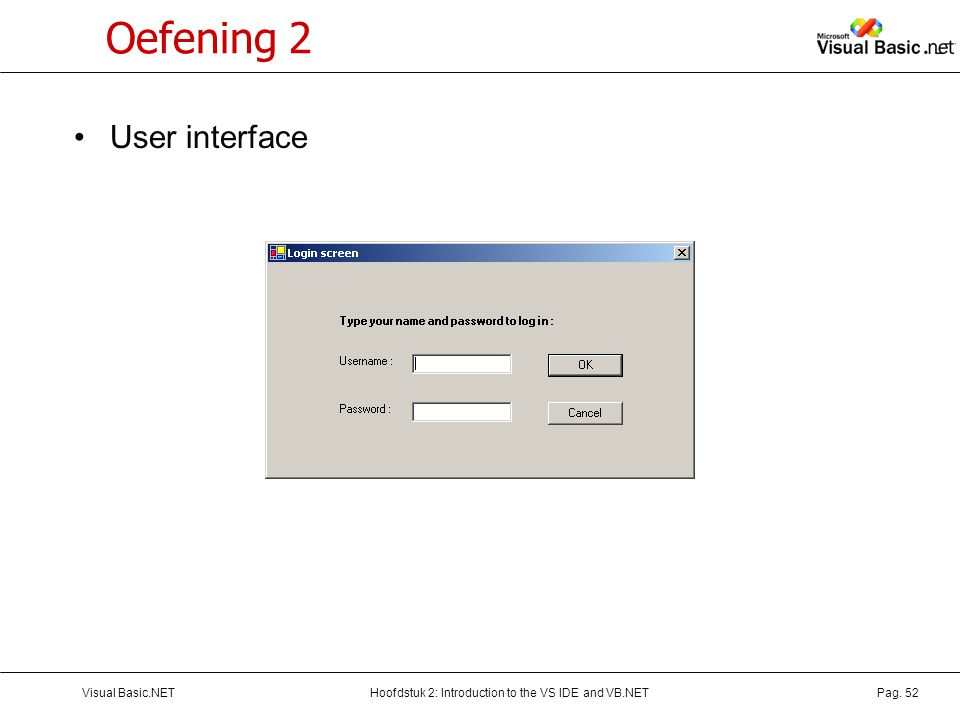 Oefening 2 User interface Visual Basic.NET