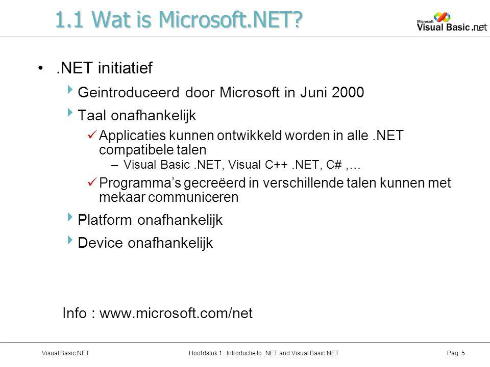 1.1 Wat is Microsoft.NET .NET initiatief